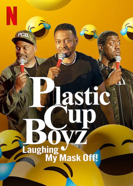 Plastic Cup Boyz: Laughing My Mask Off! on Netflix