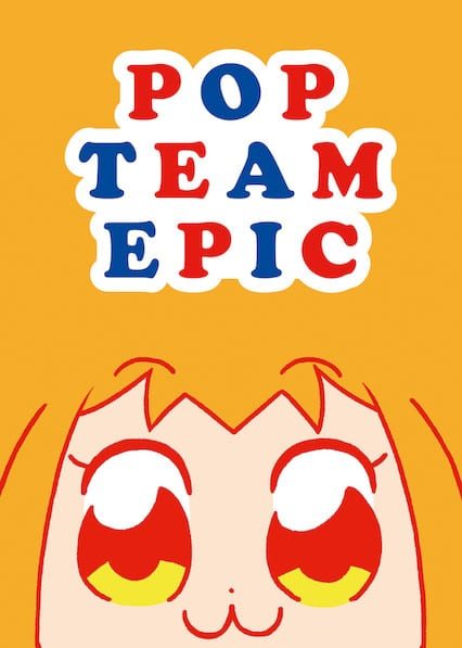 Pop Team Epic on Netflix