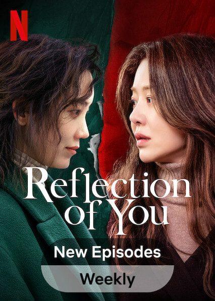 Reflection of You on Netflix