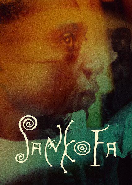 Sankofa on Netflix