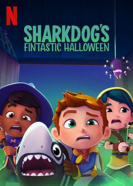 Sharkdog's Fintastic Halloween on Netflix