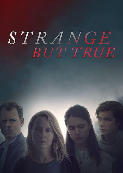 Strange but True on Netflix