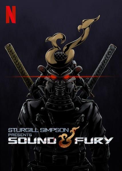 Sturgill Simpson Presents Sound & Furyon Netflix