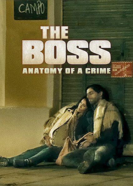 The Boss: Anatomy of a Crimeon Netflix