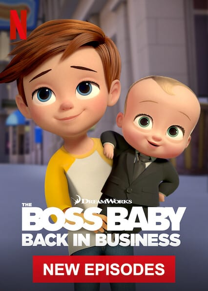 The Boss Baby: Back in Businesson Netflix