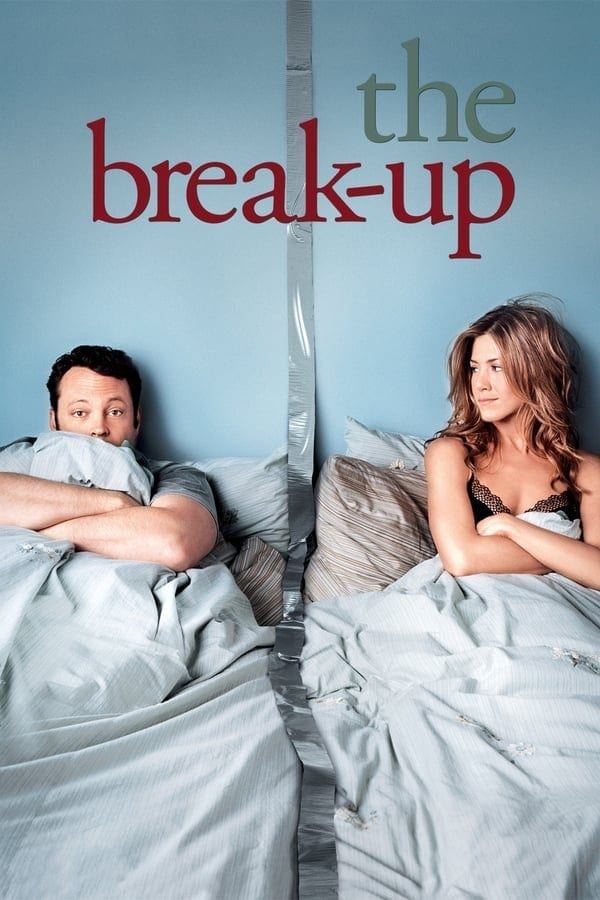 The Break-Upon Netflix