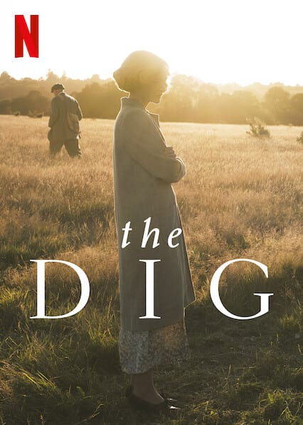 The Dig on Netflix