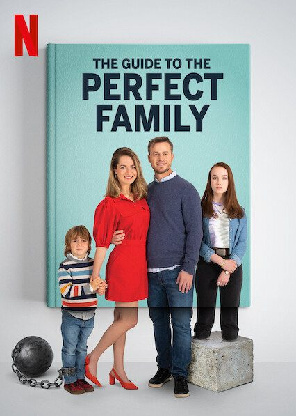 The Guide to the Perfect Familyon Netflix