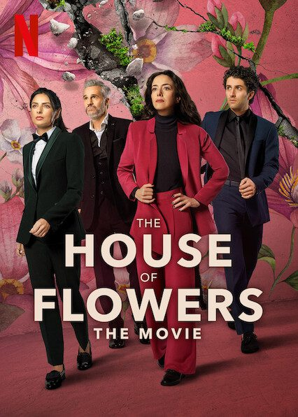 The House of Flowers: The Movie on Netflix