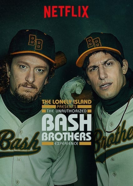 The Lonely Island Presents: The Unauthorized Bash Brothers Experience on Netflix
