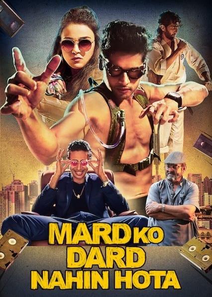 The Man Who Feels No Pain (Mard Ko Dard Nahin Hota) on Netflix