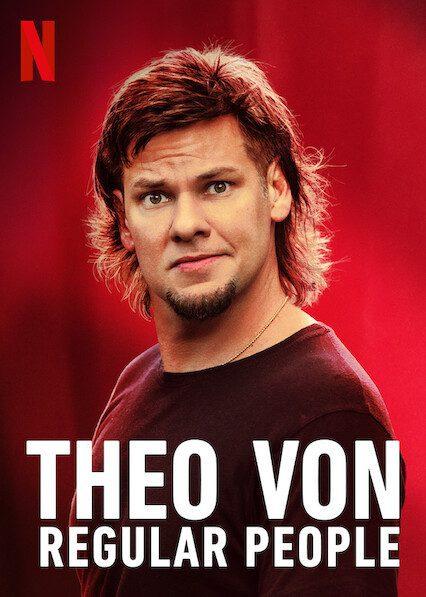 Theo Von: Regular People on Netflix