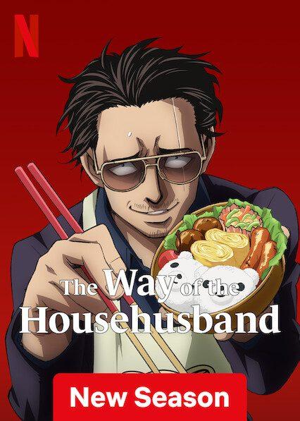 The Way of the Househusband on Netflix