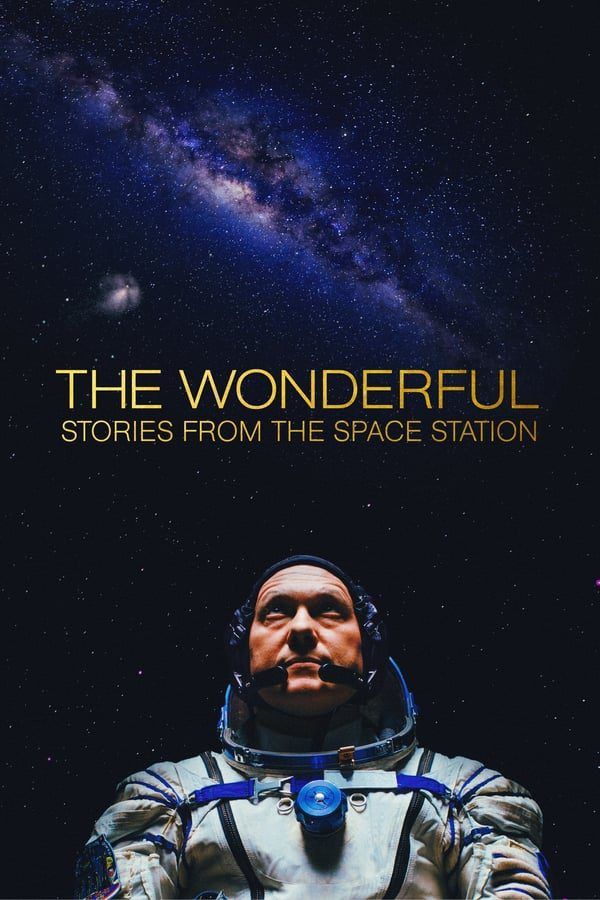 The Wonderful: Stories from the Space Station on Netflix