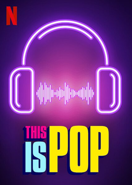 This Is Pop on Netflix