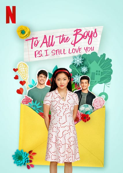 To All the Boys: P.S. I Still Love Youon Netflix
