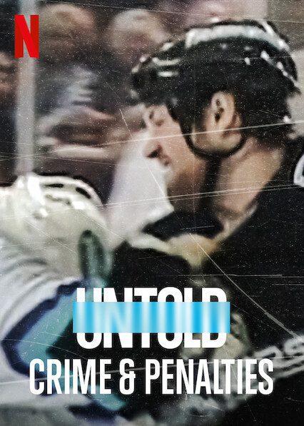 Untold: Crime & Penalties on Netflix