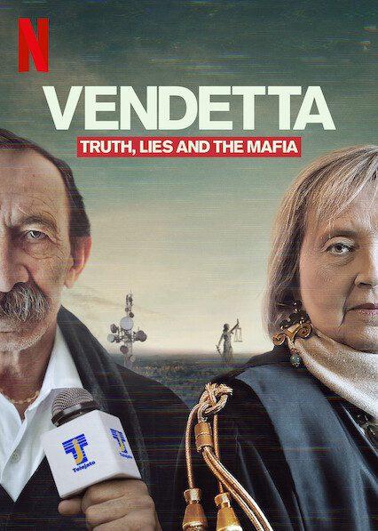 Vendetta: Truth, Lies and The Mafia on Netflix