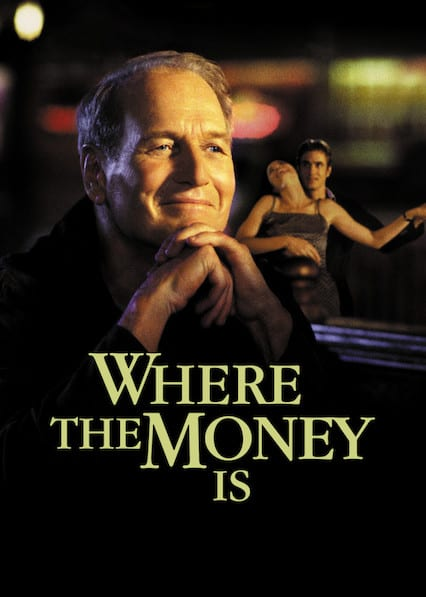 Where the Money Is on Netflix